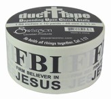 FBI, Firm Believer In Jesus Duct Tape Roll