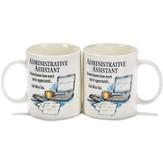 Administrative Assistant, Heaven Knows How Much You're Appreciate Mug