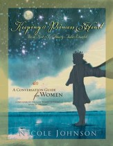 Keeping a Princess Heart in a Not-So-Fairy-Tale World: A Conversation Guide for Women - eBook