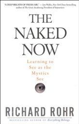 The Naked Now: Learning to See as Mystics See