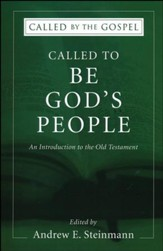 Called To Be God's People: An Introduction to the Old Testament
