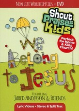 Shout Praises Kids: We Belong to Jesus DVD