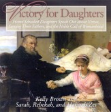 Victory for Daughters                   - Audiobook on CD