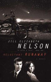 Reluctant Runaway, To Catch a Thief Series #2