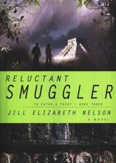 Reluctant Smuggler, To Catch a Thief Series #3