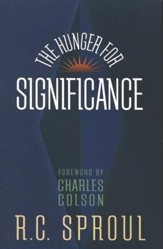 The Hunger for Significance, 2nd Edition