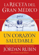 La receta del Gran Medico para un corazon saludable - The Great Physicians's Rx for a Healthy Heart (Spanish ed.) - eBook