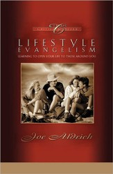 Lifestyle Evangelism: Crossing Traditional Boundaries to Reach the Unbelieving World