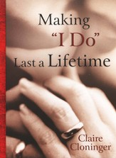 Making I Do Last a Lifetime