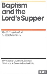 Baptism and the Lord's Supper: Gospel Coalition Booklets  - Slightly Imperfect