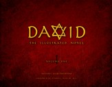 David: The Illustrated Novel, Vol 1