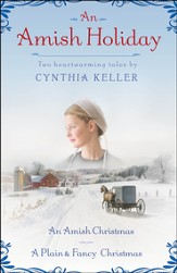 An Amish Holiday: Two Heartwarming Tales