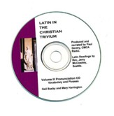 Latin, Volume III Pronunciation CD Latin in the Christian Trivium