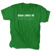Jesus Love Me Shirt, Green, Small