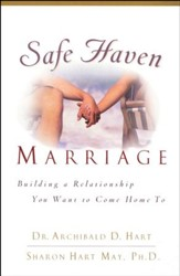 Safe Haven Marriage: A Marriage You Can Come Home to