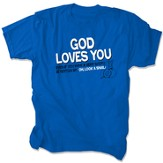 God Loves You Shirt, Blue, Medium
