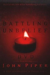 Battling Unbelief, DVD