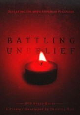 Battling Unbelief Study Guide, Slightly Imperfect