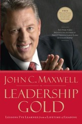 Leadership Gold: Lessons I've Learned from a Lifetime of Leading - eBook