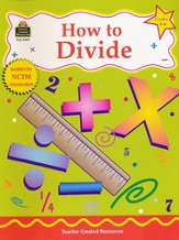 How to Divide--Grades 4 to 6