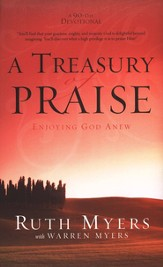 A Treasury of Praise: Enjoying God Anew--A 90-Day Devotional (slightly imperfect)