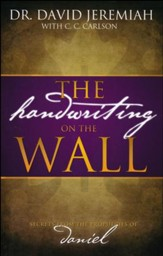The Handwriting on the Wall: Secrets from the Prophecies of