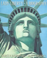 Lady Liberty - A Biography