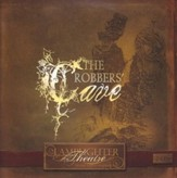 The Robber's Cave: Lamplighter Theatre CD's