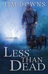 Less than Dead: A Bug Man Novel - eBook