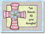 Let Heaven Fill Your Thoughts Pink Cross Sticker