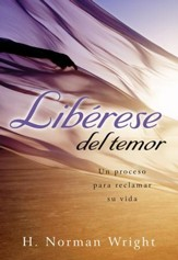 Lib3rese del Temor (Freedom from the Grip of Fear) - eBook