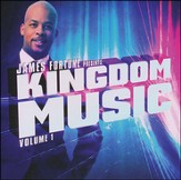 James Fortune Presents Kingdom Music Vol. 1 CD