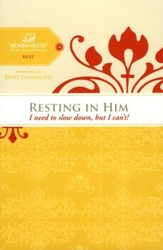Resting in Him, Women of Faith Study Guide Series