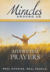 Miracles Around Us: Answered Prayers