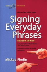 Signing Everyday Phrases