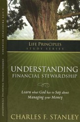 Life Principles Study Guide: Understanding Financial Stewardship - Slightly Imperfect