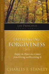 Life Principles Study Guide: Experiencing Forgiveness - Slightly Imperfect