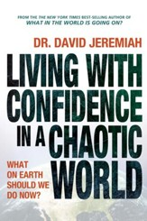 Living with Confidence in a Chaotic World: What on Earth Should We Do Now? - eBook