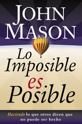 Lo Imposible es Posible (The Impossible is Possible) - eBook