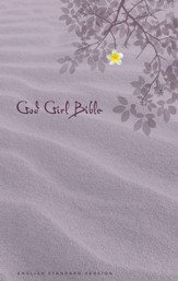 ESV God Girl Bible, Hardcover