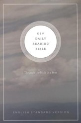 ESV Daily Reading Bible, Softcover Based on the M'Cheyne Bible Reading Plan
