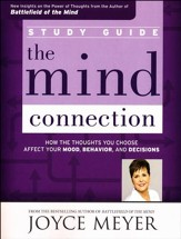 Mind Connection Study Guide: How the Thoughts You