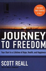 Journey to Freedom: Your Start to a Lifetime of Hope, Health, and Happiness