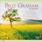 2015 Billy Graham In Quotes Wall Calendar