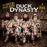 2015 Duck Dynasty, The Duck Stops Here, Wall Calendar