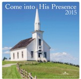 2015 Come Into His Presence Wall Calendar