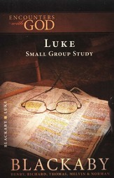 Luke: A Blackaby Bible Study Series - eBook