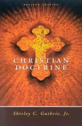 Christian Doctrine: Revised Edition