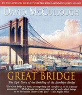 The Great Bridge: The Epic Story of the Building of the Brooklyn Bridge - Audiobook on CD