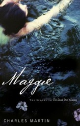Maggie: The Sequel to The Dead Don't Dance - eBook